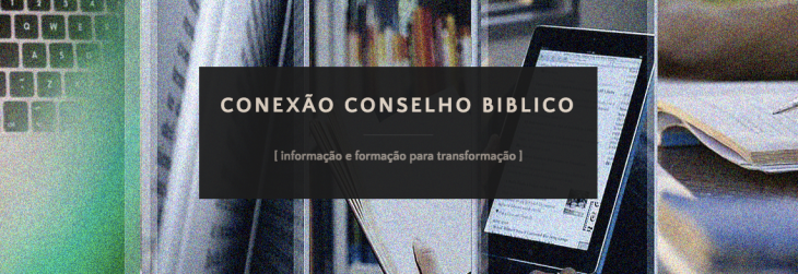 conexao-conselho-biblico