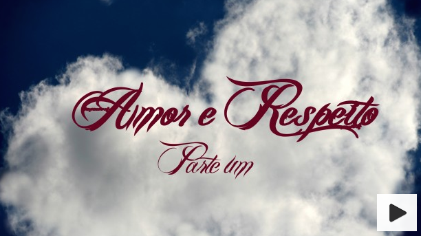 Amor e Respeito 1