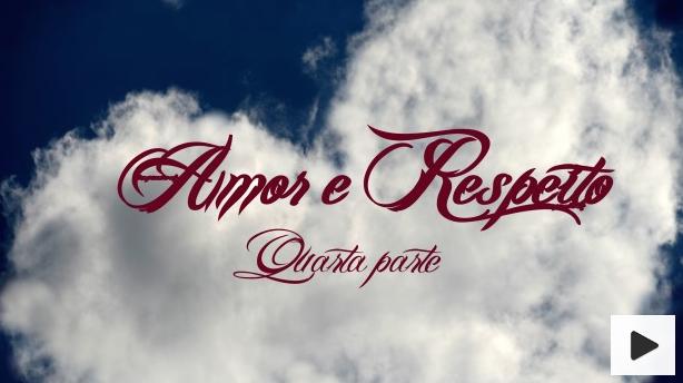 Amor e respeito 4